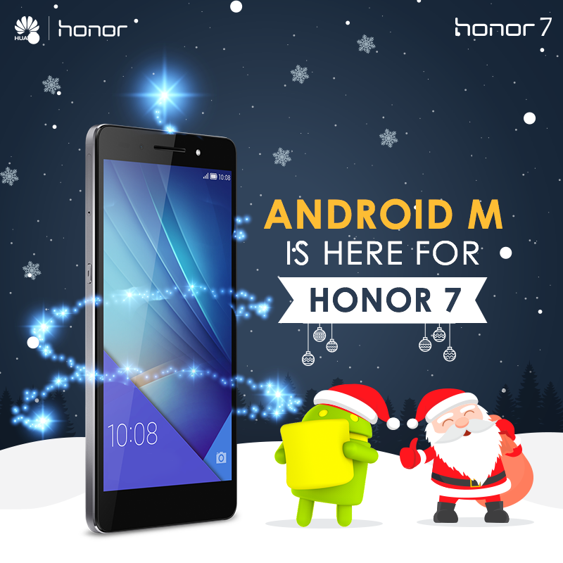 Get Android Marshmallow Update For Honor 7 – [Officially]