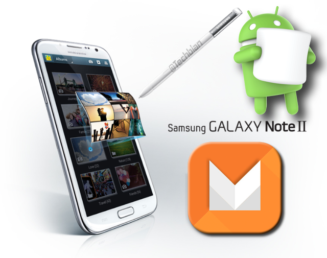 How To Install Android Marshmallow In Samsung Galaxy Note 2