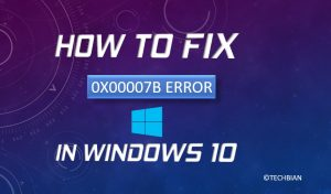 How To Fix 0xc00007b Error In Windows 10 Easily