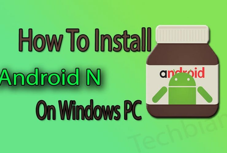 install android n on windows pc