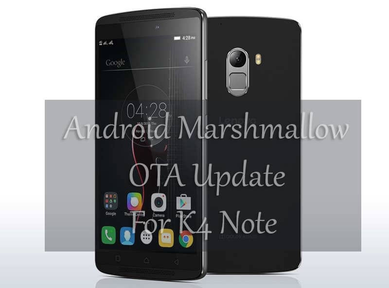 How To Manually Install Android M OTA Update On Lenovo K4 Note