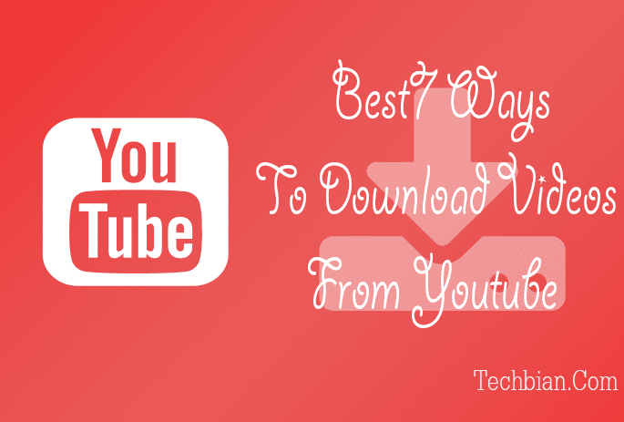 Top 7 Tools to Download Videos From YouTube