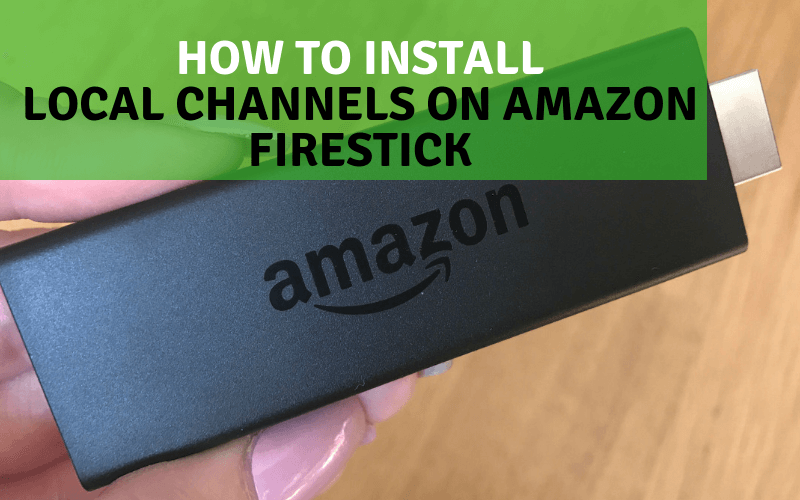 Local Channels On Amazon Firestick