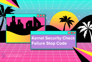 Kernel Security Check Failure Stop Code